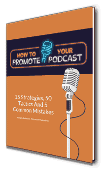 How To Promote Your Podcast Guide